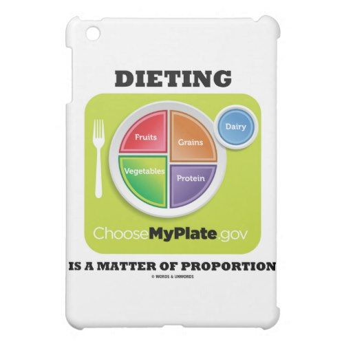 Dieting Is A Mer Of Proportion (MyPlate Logo) iPad Mini Case