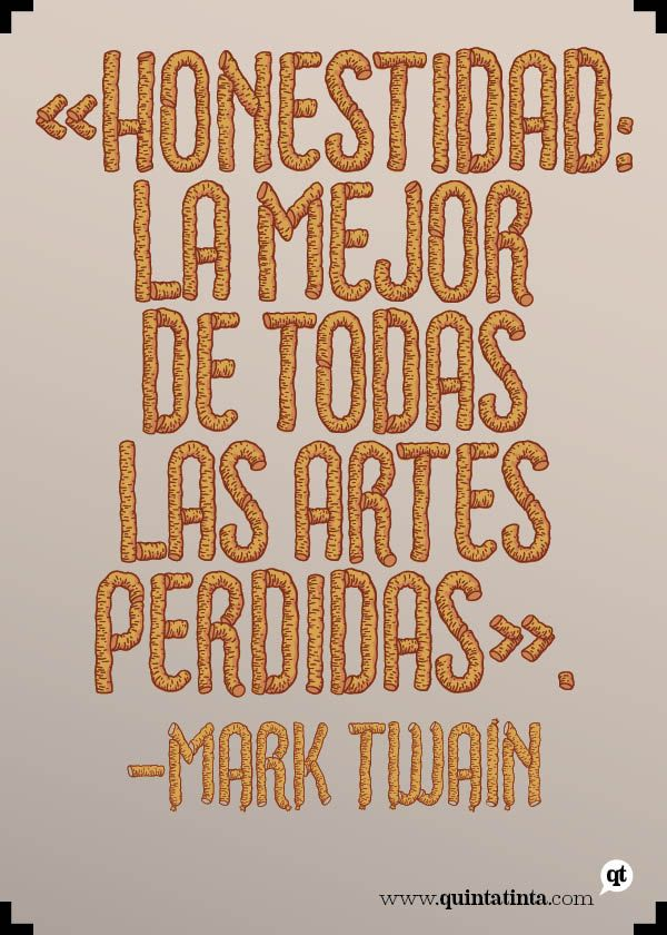La frase del lunes, por Mark Twain Compuesta en las pertinentes Choriza y Choriza Sans, chez Juanjez.