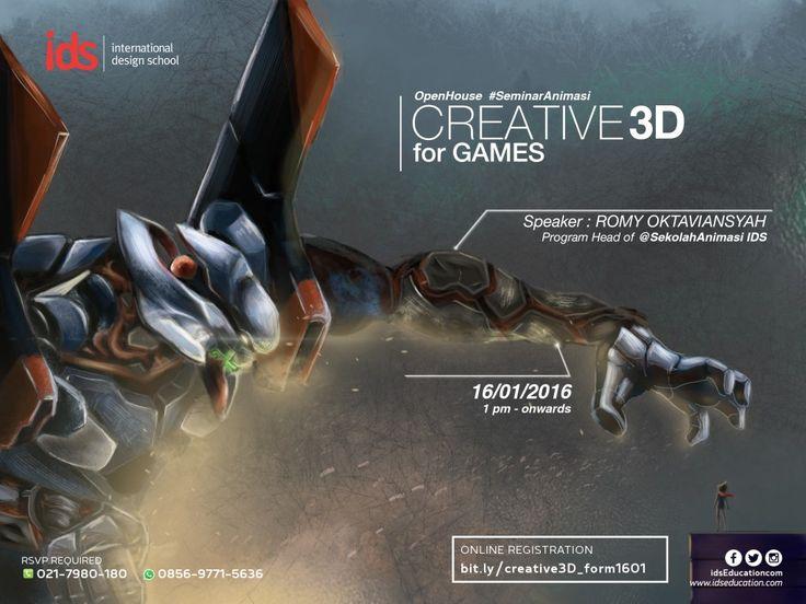 "Open House IDS: #SeminarAnimasi ""CREATIVE 3D FOR GAMES"". Speaker: Romy Oktaviansyah (Program Head of Sekolah Animasi IDS). 16 Januari 2016. Info: http://bit.ly/creative3Dgames  #seminar #animasi #games www.idsEducation.com"
