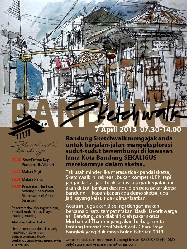 Sketchwalk: invitation to walk inside City of Bandung (great market, more precise) and make sketches. Some local artists will join.
