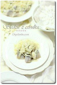 Śledzie z cebulą - przepis | Kulinarne przepisy Olgi Smile