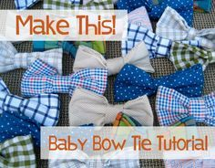 @RoseAnn Thompson Johnson Baby Bow Tie tutorial... would be cute to make some for the guests to wear ( but we are doing turtle theme this wont mix...but Hudson can wear these)