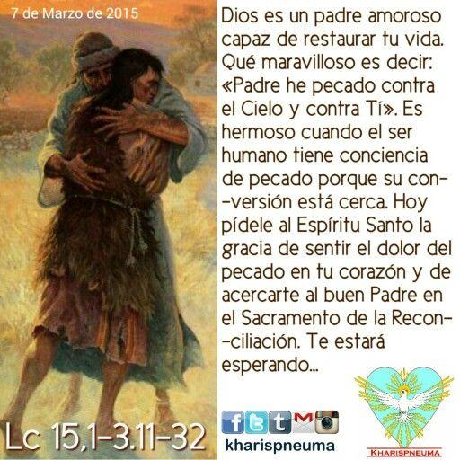 """Del Santo Evangelio según SanLucas 15,1-3.11-32  """"En aquel tiempo se acercaban a Jesús los publicanos y los pecadores para escucharlo, por lo cual los fariseos y los escribas murmuraban entre sí: """"Éste recibe a los pecadores y come con ellos"""". Jesús les dijo entonces esta parábola: """"Un hombre tenía dos hijos, y el menor de ellos le dijo a su padre: """"Padre dame la parte de la herencia que me toca"""". Y él les repartió los bienes. No muchos días después, el hijo menor, juntando todo lo suyo, se…"""