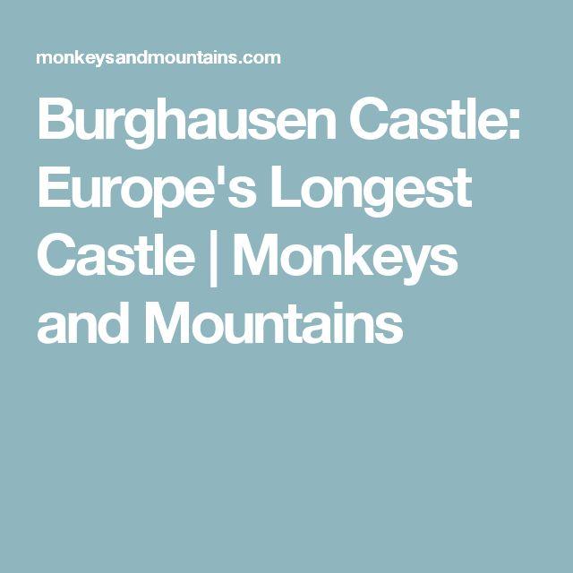 Burghausen Castle: Europe's Longest Castle | Monkeys and Mountains