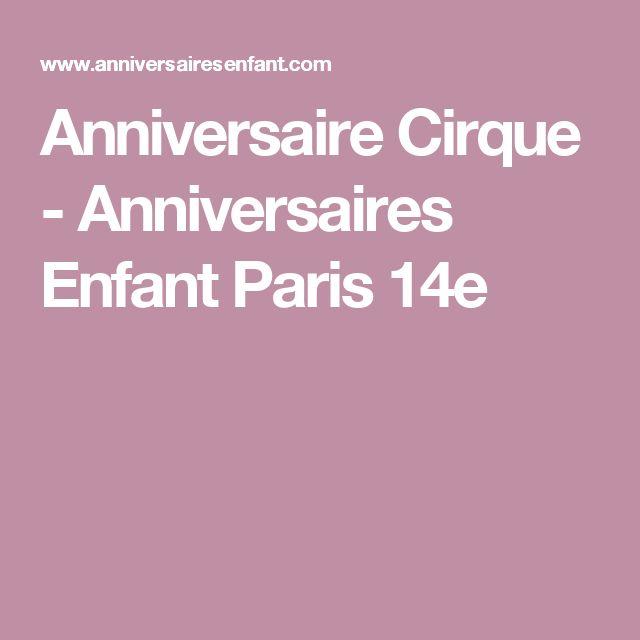 Anniversaire Cirque - Anniversaires Enfant Paris 14e