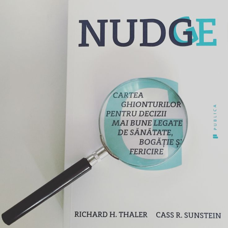 Nudge. Cartea Ghionturilor de Richard Thaler și Cass Sustein #nudge #romanianedition