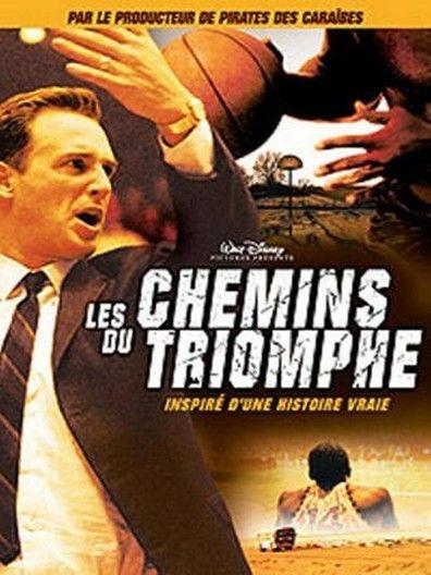 Les chemins du Triomphe (2006) Regarder Les chemins du Triomphe (2006) en ligne VF et VOSTFR. Synopsis: En 1966, à l'ouest du Texas, Don Haskins se fait l'entraîneur d'une équip...