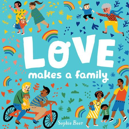 Booktopia has Love Makes a Family by Sophie Beer. Buy a discounted Board Book of Love Makes a Family online from Australia's leading online bookstore. Burns, Kindle, Nuclear Family, Family Boards, Make A Family, Read Aloud, Great Books, Book Lists, Childrens Books