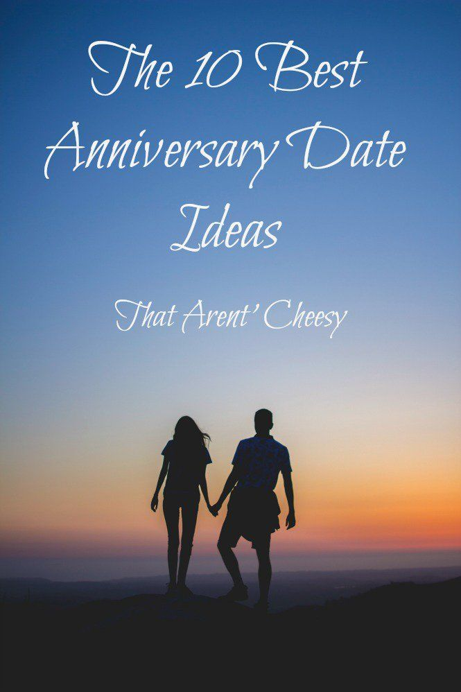 The 10 best anniversary ideas that aren't cheesy. Fun, creative ideas to help you celebrate with your loved ones.