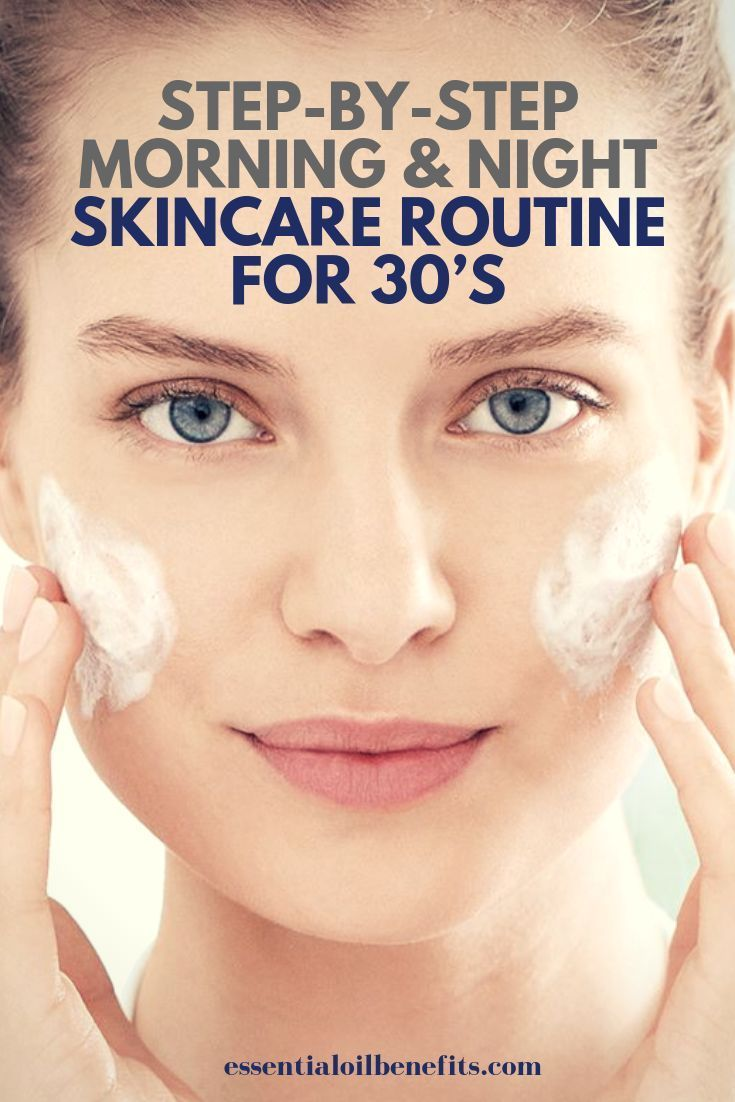 Step By Step Morning And Night Skincare Routine For 30 S Skin Care For 30 Year Olds Skin Ca Night Skin Care Routine Daily Skin Care Morning Skin Care Routine