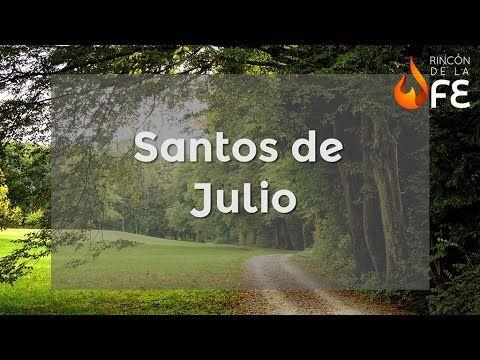 Santoral de Julio - Calendario santoral católico - YouTube