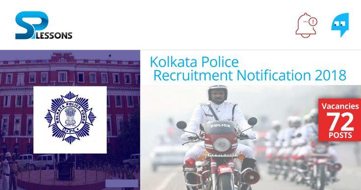 Kolkata Police Recruitment Notification - #KolkataPoliceRecruitmentNotification,# KolkataPoliceRecruitmentNotification2018