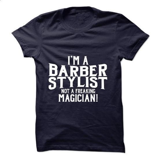 Awesome tee for Barber Stylist - #t shirt creator #women hoodies. ORDER NOW => https://www.sunfrog.com/No-Category/Awesome-tee-for-Barber-Stylist.html?id=60505