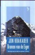 Veel bergbeklimmers dromen van het bereiken van de top van de Eiger.