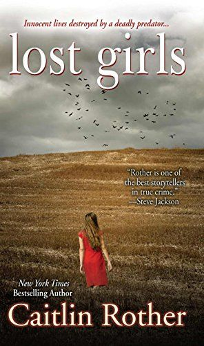 """Lost Girls:   <b>Praise for Caitlin Rother and her true-life thrillers</b><br><br>""""Will keep you on the edge of  your seat.""""--Aphrodite Jones<br><br>""""An exciting page-turner.""""--M. William Phelps<br><br>Chelsea King was a popular high school senior, an outstanding achiever determined to make a difference. Fourteen-year-old Amber Dubois loved books and poured her heart into the animals she cared for. Treasured by their families and friends, both girls disappeared in San Diego County, jus..."""