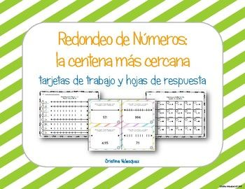 [[Spanish Rounding Task Cards]] Redondeo a la Centena: tarjetas de trabajo This product has been written is 100% Spanish for use in a dual language, immersion, or native Spanish speaking classrooms. This product can be used as a station or