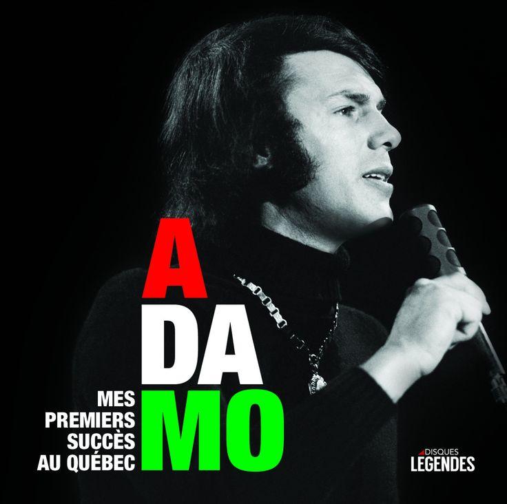 Adamo   Mes premiers succès au Québec(Disques Légendes) Cette compilation propose tous les enregistrements originaux et grands succès de la première heure du chanteur italo-belge Adamo. Il compte parmi les chanteurs populaires de la francophonie que...