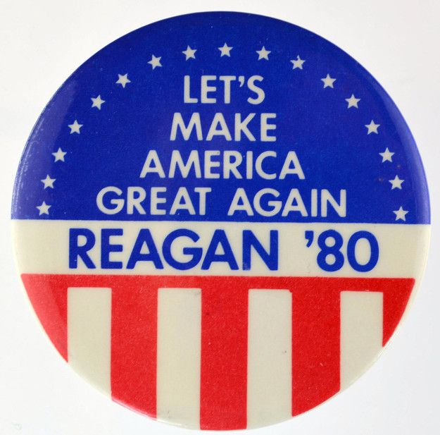 In support of Ronald Reagan's 1980 campaign: | 27 Of The Best Campaign Buttons From U.S. Presidential History