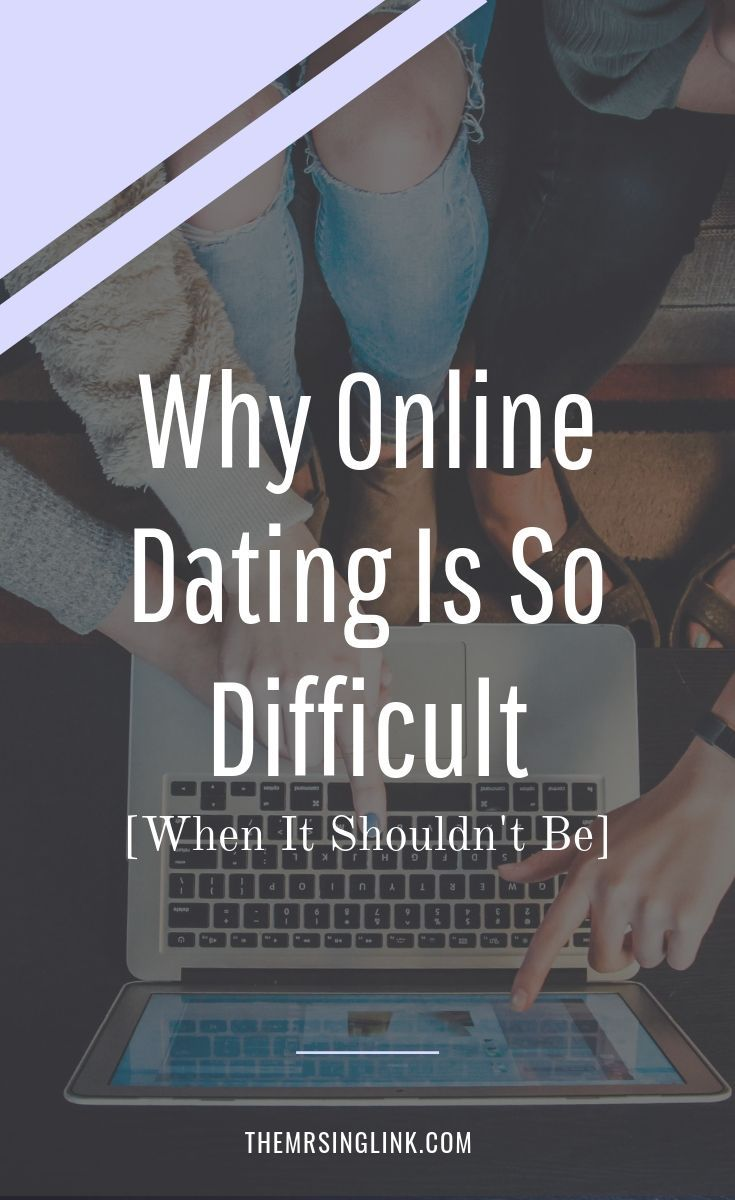 Why is internet dating so hard free online datings