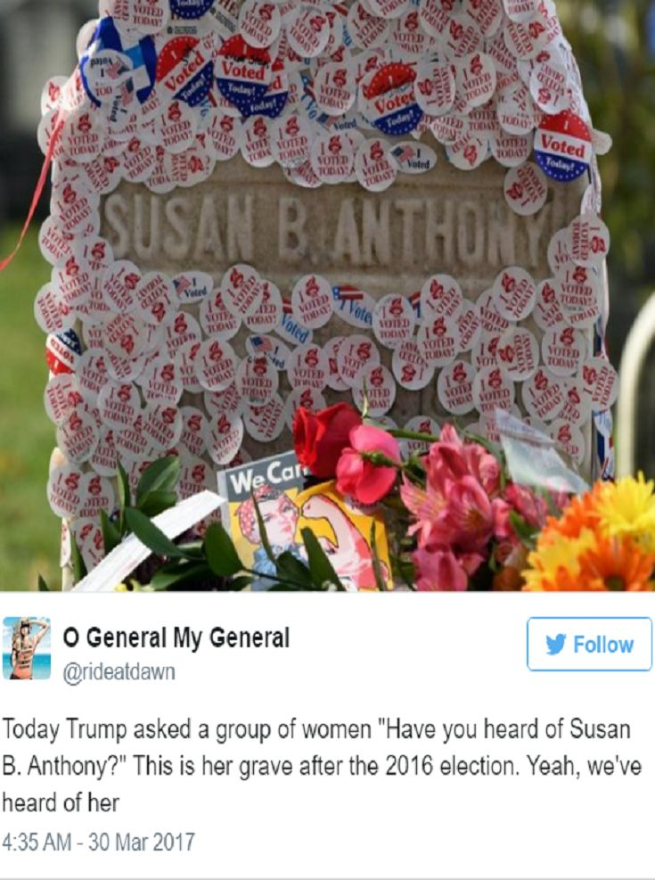 when Trump asks a group of women if they've heard of Susan B. Anthony at a WOMEN'S EMPOWERMENT event