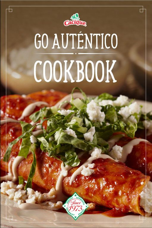 349 best mexican images on pinterest cooking food mexican dishes caciques go autntico free digital cookbook each recipe can be downloaded individually as a pdf mexican tacosmexican fiestamexican dishesmexican forumfinder Choice Image