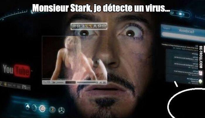 Monsieur Stark, je détecte un virus...