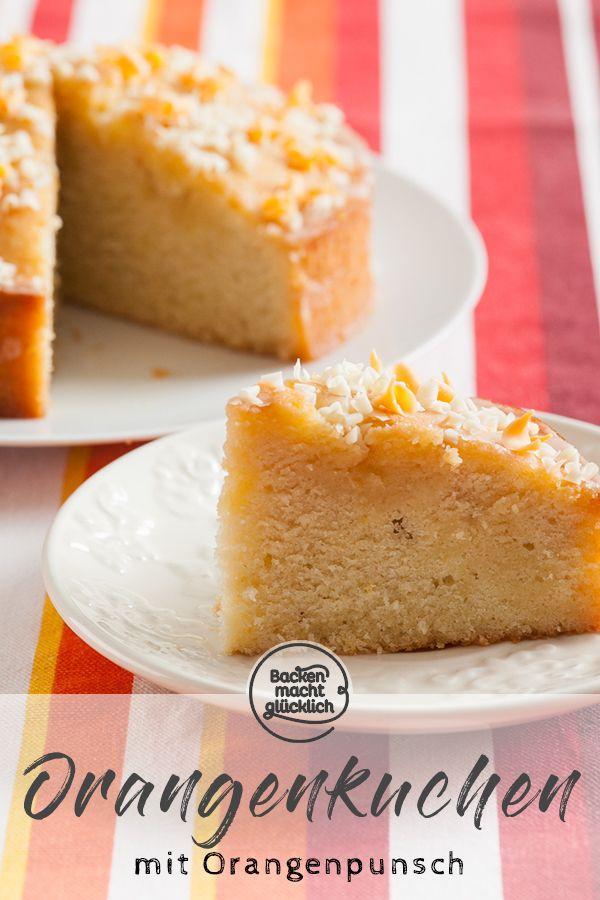 Getrankter Orangenkuchen Mit Punsch Rezept Orangenkuchen Kuchen Rezepte Und Backen