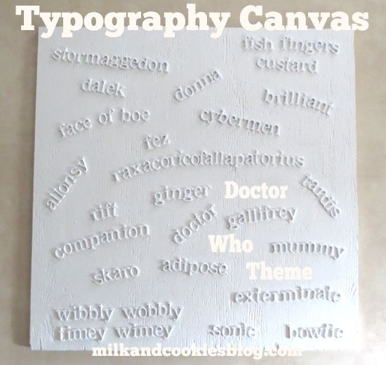 DIY Typography Canvas: Doctor Who Theme!