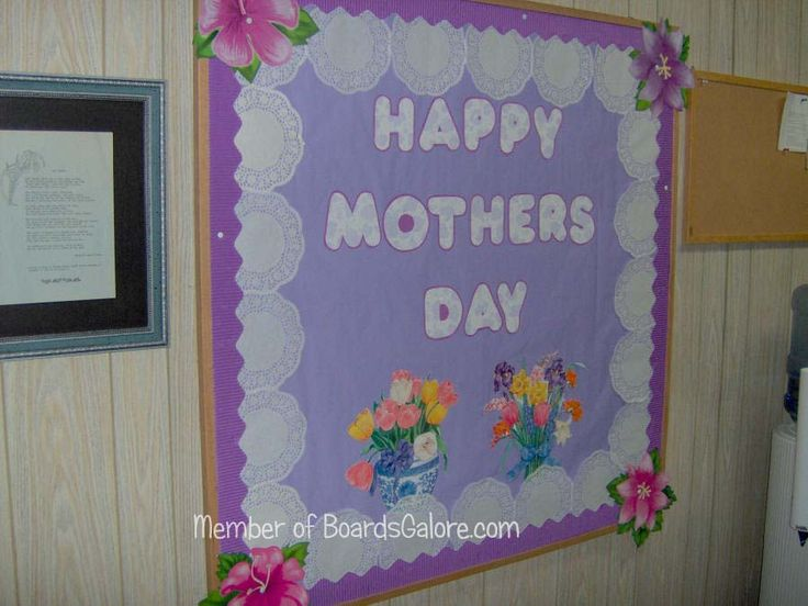 Mother S Day Classroom Decoration Ideas : Happy mother s day board bulletin ideas