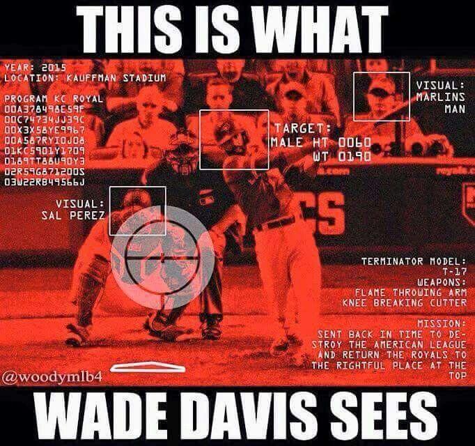 Wade Davis - the Terminator
