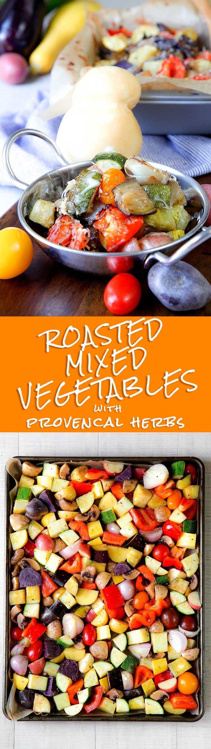 ROASTED MIXED VEGETABLES with provencal herbs and cheese - Today roasted mixed vegetables! This recipe is great all year long, but I like serve it aside grilled meat or egg frittata in my garden enjoying a summer dinner with my friends. At this time, I choose my preferred vegetables and cheese, but it's possible change ingredients as you prefer. Provencal herbs give a particular taste at this roasted mixed vegetables, I love them so much! - healthy french italian dinner recipes aside…
