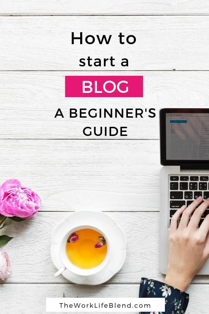 Blogging for Beginners: The Super Simple How To Start a Blog Guide ...