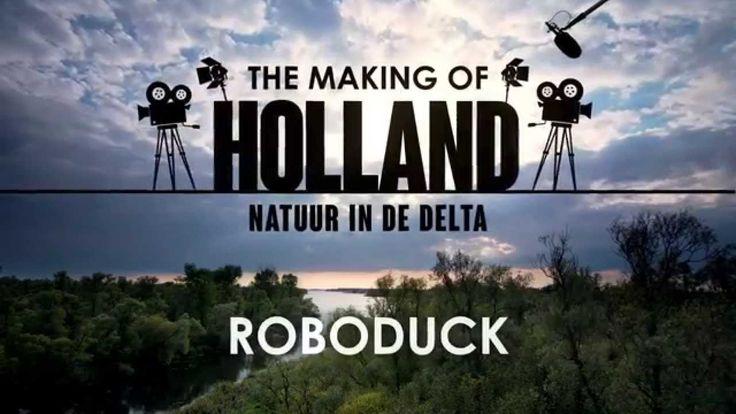 Making of 'Holland, Natuur in de Delta': roboduck