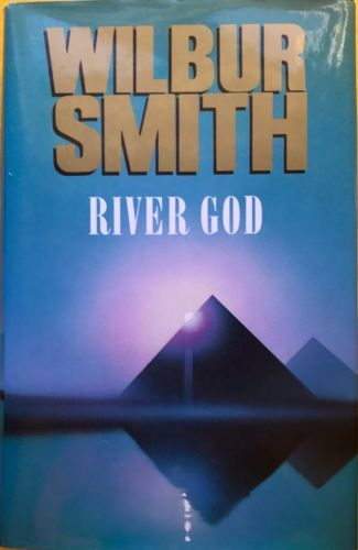 River-God-by-Wilbur-Smith-excellent-condition-used-hardcover-with-dustjacket