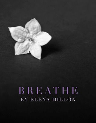 Book Review: Breathe by Elena Dillon