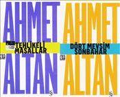 Dört Mevsim Sonbahar - Tehlikeli Masallar : Cep Boy - Ahmet Altan