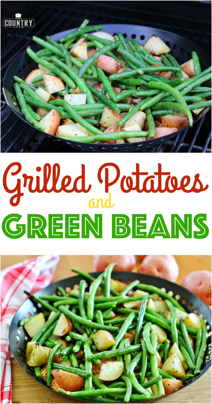 Grilled Potatoes and Green Beans recipe from The Country Cook
