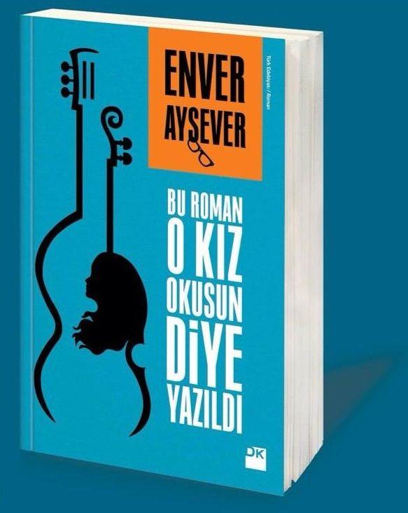 Hakan Erol: Bu Roman O Kız Okusun Diye Yazıldı… (Görsel: Enver Aysever, Bu Roman O Kız Okusun Diye Yazıldı) http://kolajart.com/wp/2015/04/18/hakan-erol-bu-roman-o-kiz-okusun-diye-yazildi/