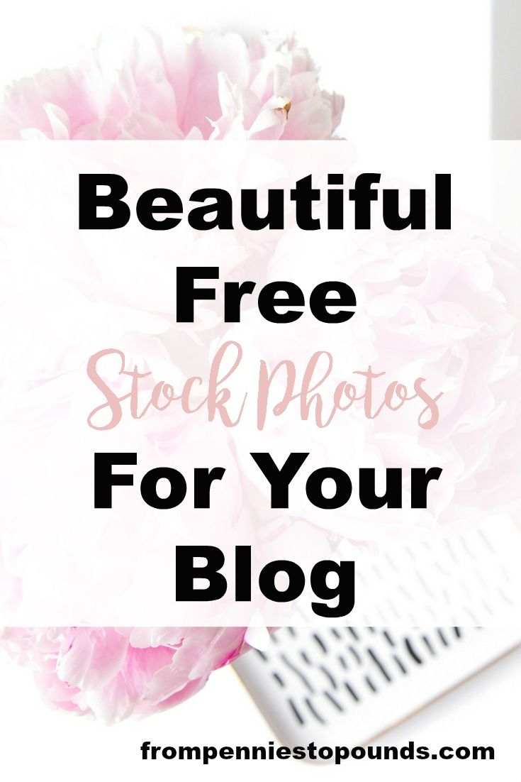 Beautiful free stock photos for your blog - a list of where to find royalty free images for use - click through to check them out: http://www.frompenniestopounds.com/free-stock-photos/