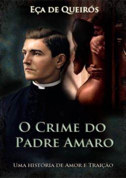 """Capa do livro """"O Crime do Padre Amaro"""" de Eça de Queirós."""