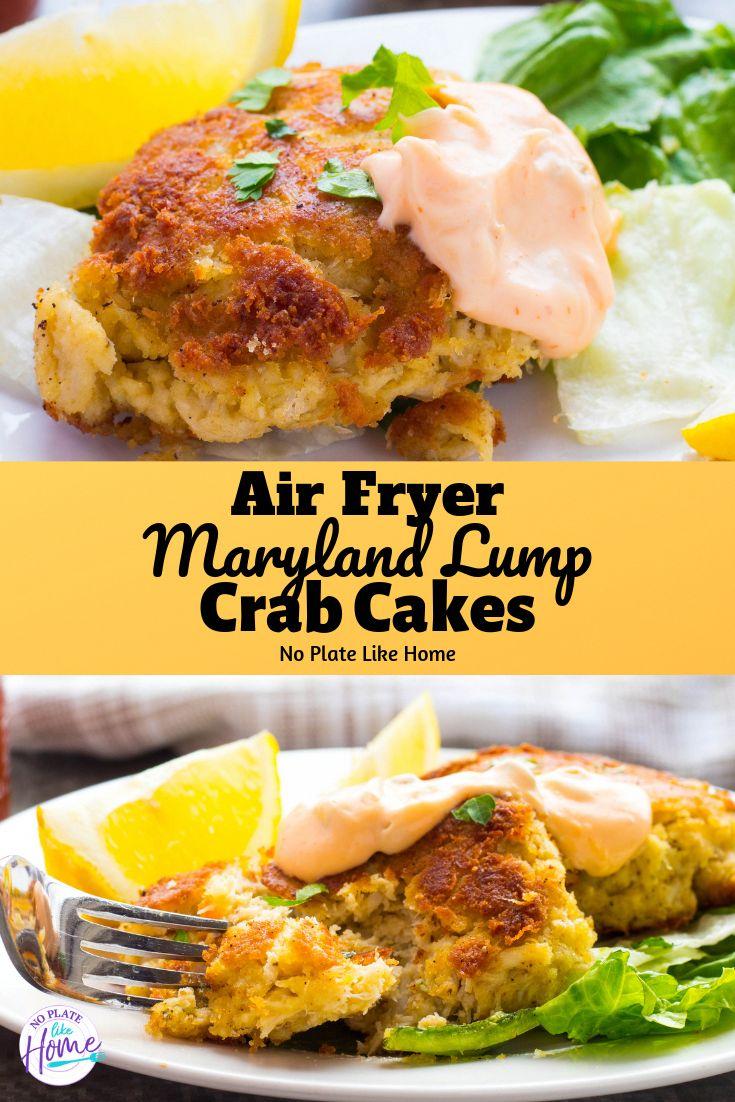 Air fryer maryland lump crab cakes lump crab cakes air