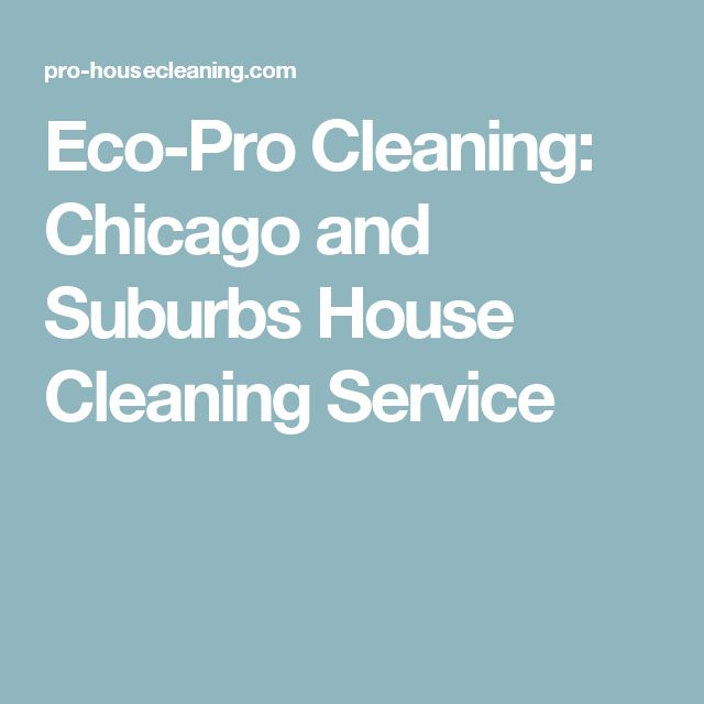 17 mejores ideas sobre Cleaning Services Chicago en Pinterest ...