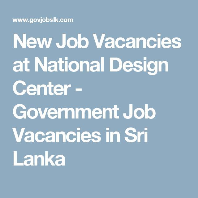 New Job Vacancies at National Design Center - Government Job Vacancies in Sri Lanka