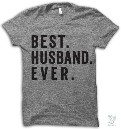 Best. Husband. Ever.