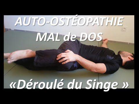 """Auto-ostéopathie: prévention Mal de dos = """"déroulé du singe"""" - YouTube"""