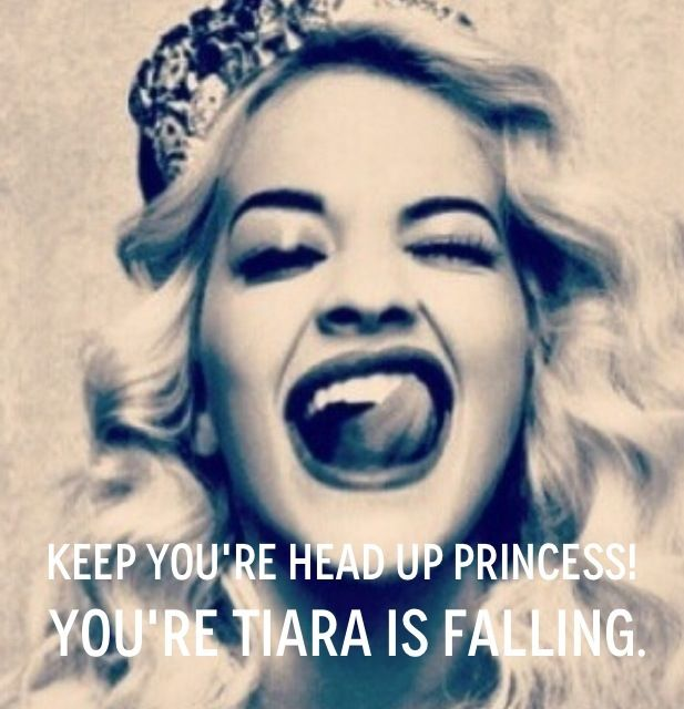 Keep your head up Princess! Pinspiration Pinterest