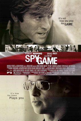 Spy Game - Pitt. Redford. awesome