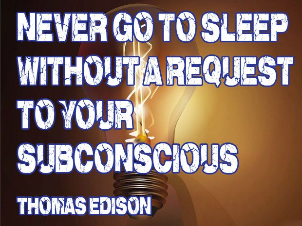 """""""Never go to sleep without a request to your subconscious."""" Thomas Edison www.oshuntravel.com"""