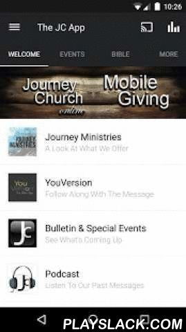 Journey Church  Android App - playslack.com ,  Welcome to the official Journey Church application for the Android.Listen to sermons, learn about upcoming events and connect with Journey Church. Share with your friends via Twitter, Facebook, or email.WiFi internet is required for iPod touch and iPad.For more information about Journey Church, please visit:http://www.journeychurchmo.com/The Journey Church app was developed with the Subsplash App Platform.App: © 2014 The Church App, Content: ©…
