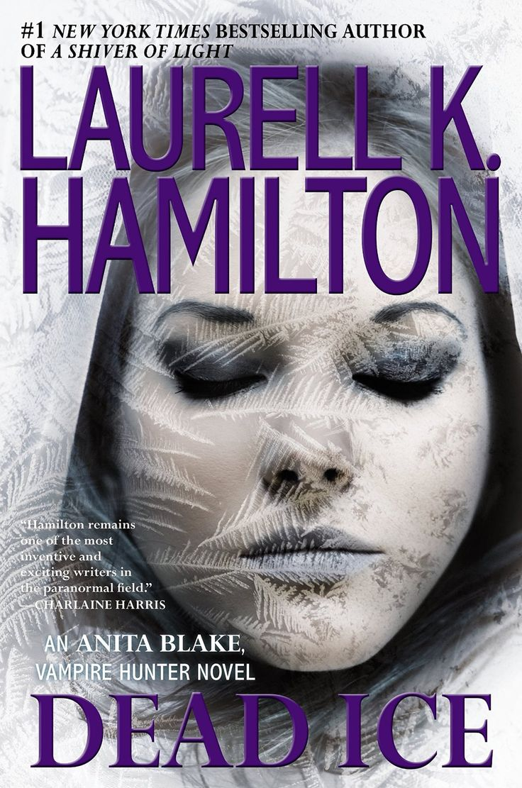 Dead Ice (Anita Blake, Vampire Hunter) by Laurell K. Hamilton | Publisher: Berkley | June 2, 2015